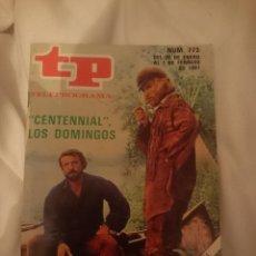 Coleccionismo de Revistas y Periódicos: TP TELEPROGRAMA N 773 -DEL 26 ENERO AL 1 FEBRERO 1981 - CENTENNIAL. Lote 146955934