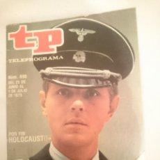 Coleccionismo de Revistas y Periódicos: TP TELEPROGRAMA N 690 -DEL 25 AL 1 JULIO 1979 - HOLOCAUSTO . Lote 147029914