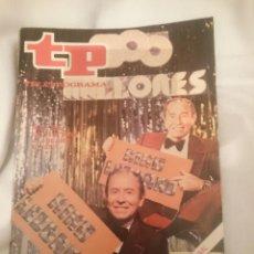 Coleccionismo de Revistas y Periódicos: TP TELEPROGRAMA N 686 -DEL 28 MAYO AL 3 JUNIO 1979 - KIKO LEDGARD - 300 MILLONES . Lote 147030170