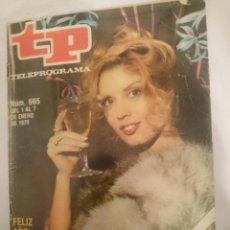 Coleccionismo de Revistas y Periódicos: TP TELEPROGRAMA N 665 -DEL 1 AL 7 ENERO 1979 - FELIZ AÑO CON MARIA JIMENEZ. Lote 147033766