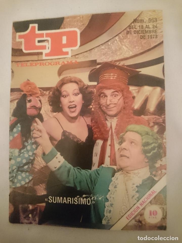 TP TELEPROGRAMA N 563 -DEL 18 A 24 OCTUBRE 1978 - SUMARISIMO (Coleccionismo - Revistas y Periódicos Modernos (a partir de 1.940) - Otros)