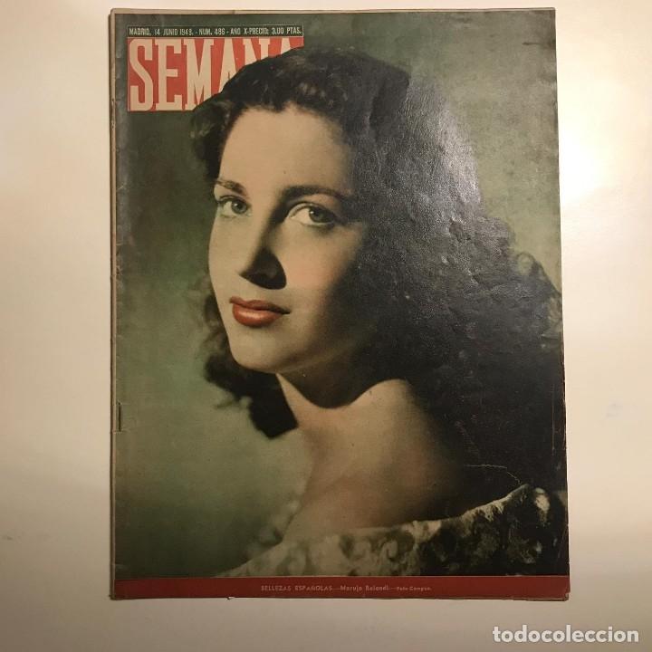 REVISTA SEMANA. NUM 486 AÑO X . JUNIO 1949 (Coleccionismo - Revistas y Periódicos Modernos (a partir de 1.940) - Otros)