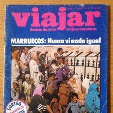 Coleccionismo de Revistas y Periódicos: VIAJAR. NÚMERO 15. REVISTA DE VIAJES, RUTAS Y AVENTURAS. MARRUECOS. NORTE DE BURGOS. BRUSELAS. Lote 147596954