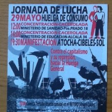 Coleccionismo de Revistas y Periódicos: JORNADA DE LUCHA 29 DE MAYO. HUELGA DE CONSUMO. 2012. Lote 147597386