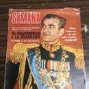 Coleccionismo de Revistas y Periódicos: REVISTA SEMANA / NOVIEMBRE 1967 / Nº 1449 / EL CHAHINCHAH Y LA CHAHBANU.. Lote 147620694