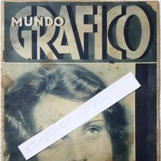 Coleccionismo de Revistas y Periódicos: REVISTA MUNDO GRAFICO - Nº 1059 - AÑO XIII - 17 DE FEBRERO DE 1932 -. Lote 147692898