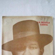 Coleccionismo de Revistas y Periódicos: CTC - AÑO 1922 - LA NOVELA CORTA - LA GESTA DE LA LEGION - GOMEZ CARRILLO - Nº 325 - AÑO 1922. Lote 195218157
