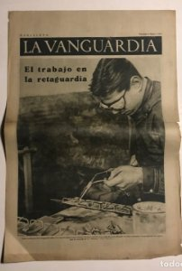 La Vanguardia 1937 Guerra civil española. Valencia. Aragón. Madrid