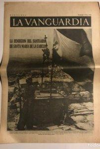 La Vanguardia 1937 Guerra civil española. Santa María de la Cabeza. General Pozas. Sese