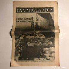 Coleccionismo de Revistas y Periódicos: LA VANGUARDIA 1937. GUERRA CIVIL ESPAÑOLA. SANTA MARÍA DE LA CABEZA. GENERAL POZAS. SESE. Lote 147802146