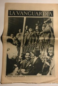 La Vanguardia 1937 Guerra civil española. general Miaja. Valencia. Doret. Crescenciano Bilbao.