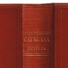 Coleccionismo de Revistas y Periódicos: CATALANA REVISTA VOL.I NS.1-19. 7 ABRIL AL 11 AGOST 1918. Lote 147838150