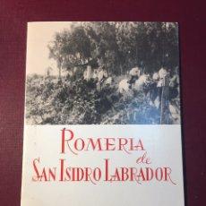 Coleccionismo de Revistas y Periódicos: ROMERÍA SAN ISIDRO LABRADOR,(ROTA,1969).. Lote 148073136