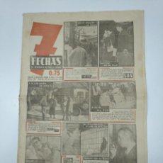 Coleccionismo de Revistas y Periódicos: 7 FECHAS. EL PERIODICO DE TODA LA SEMANA. Nº 122. 29 ENERO DE 1952. GRAVE SITUACION EN TUNEZ. TDKPR3. Lote 148221166