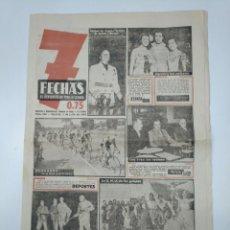 Coleccionismo de Revistas y Periódicos: 7 FECHAS. EL PERIODICO DE TODA LA SEMANA. Nº 144. 1 JULIO DE 1952. TOUR DE FRANCIA. TDKPR3. Lote 148221302