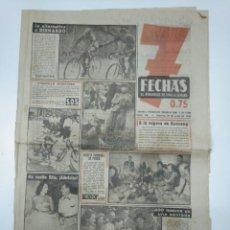 Coleccionismo de Revistas y Periódicos: 7 FECHAS. EL PERIODICO DE TODA LA SEMANA. Nº 96. 31 JULIO DE 1951. 200 HUEVOS EN UNA SENTADA. TDKPR3. Lote 148221434