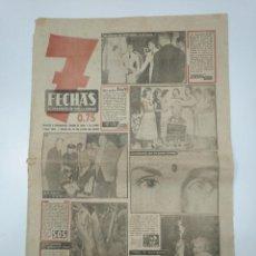 Coleccionismo de Revistas y Periódicos: 7 FECHAS. EL PERIODICO DE TODA LA SEMANA. Nº 145. 8 JULIO DE 1952. MARINOS DEL PUYRREDON. TDKPR3. Lote 148221602