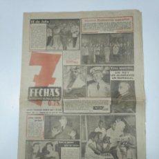 Coleccionismo de Revistas y Periódicos: 7 FECHAS. EL PERIODICO DE TODA LA SEMANA. Nº 95. 24 JULIO DE 1951. NUEVO GOBIERNO ESPAÑOL. TDKPR3. Lote 148221722