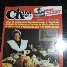 Coleccionismo de Revistas y Periódicos: REVISTA COCINA Y HOGAR N 12, DICIEMBRE 1984. Lote 148246162