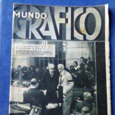 Coleccionismo de Revistas y Periódicos: REVISTA MUNDO GRÁFICO, 28 SEPTIEMBRE 1932- ENTRADA PRESIDENTE Y MINISTROS EN BARCELONA.. Lote 148424092