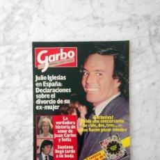 Coleccionismo de Revistas y Periódicos: GARBO - 1983 JULIO IGLESIAS, RICHARD GERE, UN DOS TRES, PARCHIS, REGALIZ, OVIFORMIA, RAFFAELLA CARRA. Lote 148665710