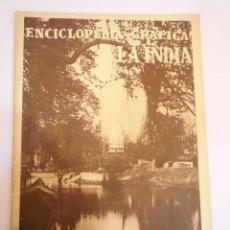 Coleccionismo de Revistas y Periódicos: REVISTA DE LA COLECCIÓN ENCICLOPEDIA GRÁFICA - LA INDIA - 1930. Lote 148683782