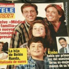 Coleccionismo de Revistas y Periódicos: REVISTA TELE INDISCRETA Nº 631 MEDICO DE FAMILIA LYDIA BOSCH 1997. Lote 148831762