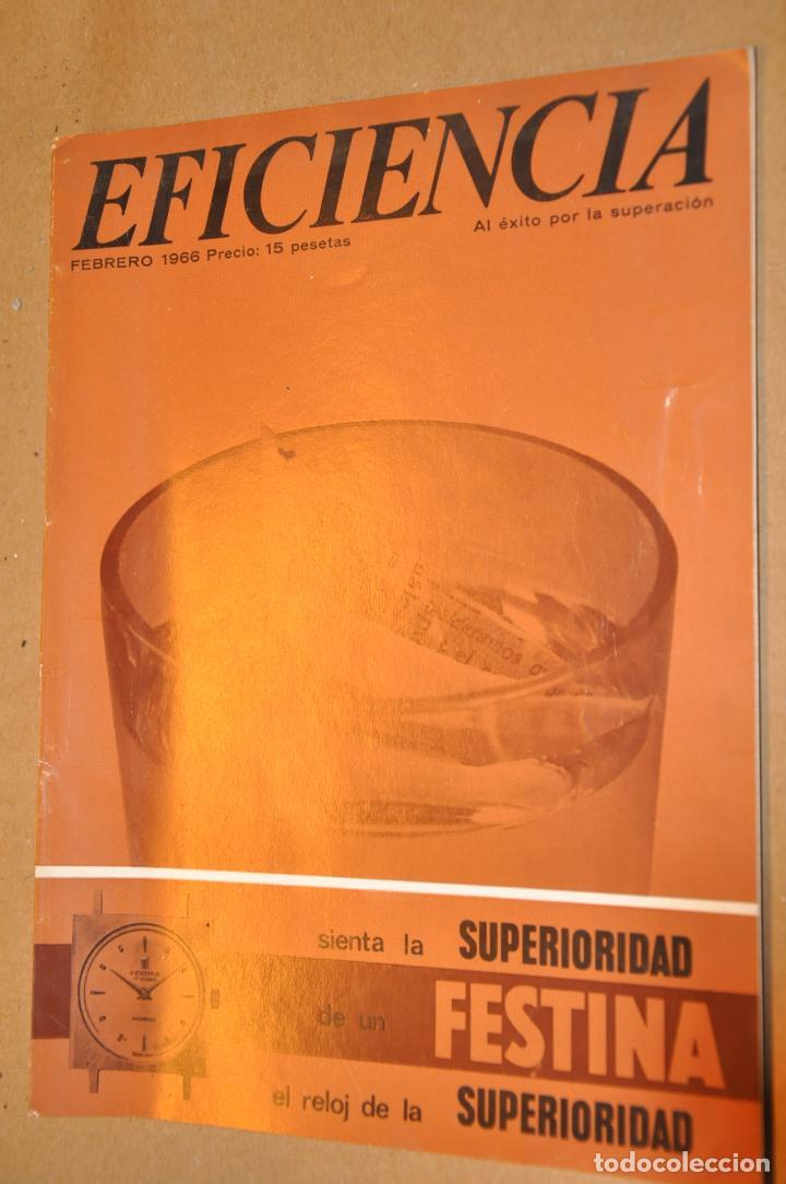 REVISTA EFICIENCIA, FEBRERO 1966, VER TARIFAS ECONOMICAS ENVIOS (Coleccionismo - Revistas y Periódicos Modernos (a partir de 1.940) - Otros)