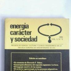 Coleccionismo de Revistas y Periódicos: REVISTA ENERGÍA, CARÁCTER Y SOCIEDAD VOL. 3 N 2 1985. Lote 149260757