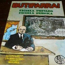 Coleccionismo de Revistas y Periódicos: REVISTA, COMIC, BUTIFARRA, NOVIEMBRE DE 1978, ESCUELA PRIVADA ESCUELA PUBLICA.. Lote 149660982