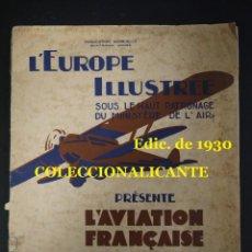 Coleccionismo de Revistas y Periódicos: AVIACIÓN FRANCIA - HISTORIA - REVISTA AÑO 1930 - AMPLIA INFORMACIÓN - BUEN ESTADO - FILATELIA POSTAL. Lote 149705082
