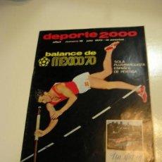 Coleccionismo de Revistas y Periódicos: REVISTA DEPORTIVA DEPORTE 2000 Nº 18 MEJICO 70 Y ENTREVISTA A IRIBAR. Lote 149735822