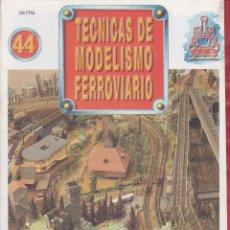 Coleccionismo de Revistas y Periódicos: TECNICAS DE MODELISMO FERROVIARIO 44. Lote 150083210
