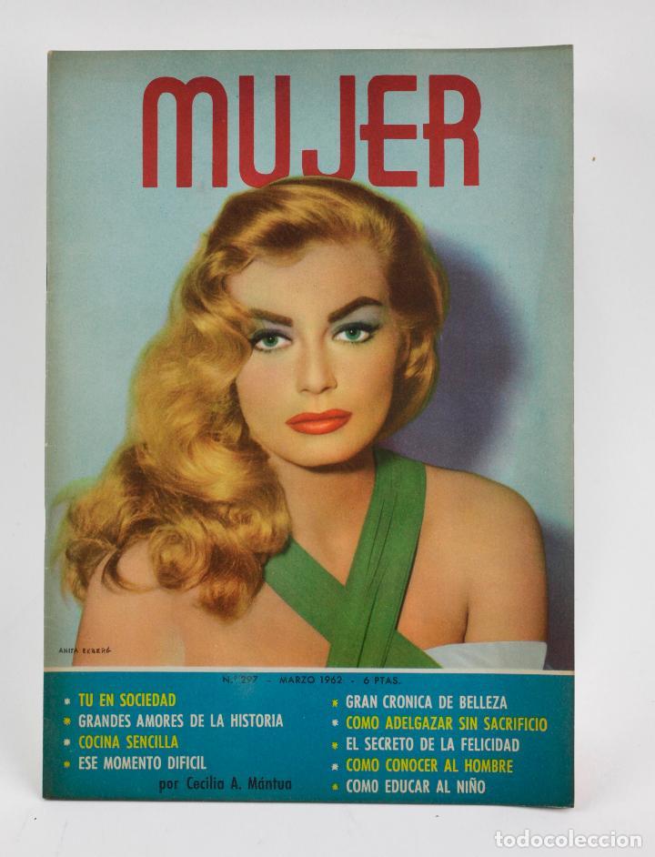 REVISTA MUJER, ANITA EKBERG, NÚM. 297, 1962, MARZO. 30,5X21,5CM (Coleccionismo - Revistas y Periódicos Modernos (a partir de 1.940) - Otros)