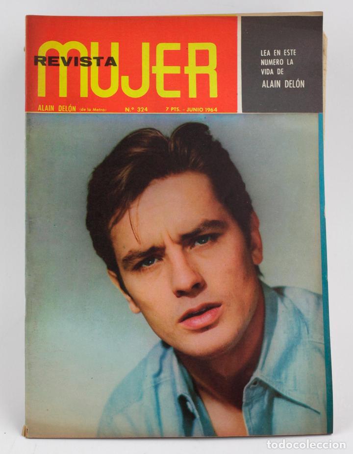 REVISTA MUJER, ALAIN DELÓN, NÚM. 324, 1964, JUNIO. 30,5X21,5CM (Coleccionismo - Revistas y Periódicos Modernos (a partir de 1.940) - Otros)