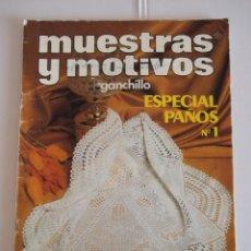 Coleccionismo de Revistas y Periódicos: REVISTA MUESTRAS Y MOTIVOS GANCHILLO ESPECIAL PAÑOS 1. CON GRÁFICOS. Lote 214265696