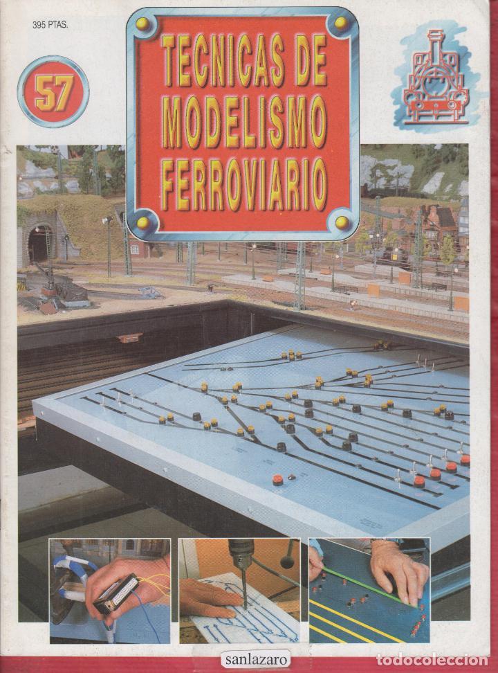 REVISTA TECNICAS MODELISMO FERROVIARIO N.57 (Coleccionismo - Revistas y Periódicos Modernos (a partir de 1.940) - Otros)