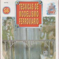 Coleccionismo de Revistas y Periódicos: REVISTA TECNICAS DE MODELISMO FERROVIARIO N.56. Lote 150210942