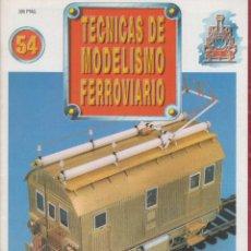 Coleccionismo de Revistas y Periódicos: REVISTA TECNICAS DE MODELISMO FERROVIARIO N.54. Lote 150211202