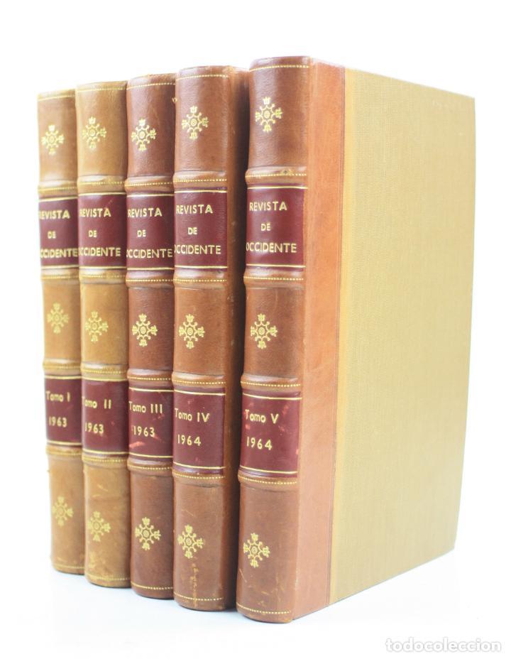 REVISTA DE OCCIDENTE, ORTEGA Y GASSET, AÑOS 1963 -1964, 5 TOMOS. 22X15,5CM (Coleccionismo - Revistas y Periódicos Modernos (a partir de 1.940) - Otros)