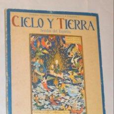 Coleccionismo de Revistas y Periódicos: REVISTA - CIELO Y TIERRA - NUMERO 6. Lote 150478710
