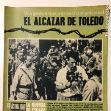 Coleccionismo de Revistas y Periódicos: LA GUERRA DE ESPAÑA. LA ACTUALIDAD ESPAÑOLA. NÚMERO 13. 1936. EL ALCÁZAR DE TOLEDO.. Lote 206587693