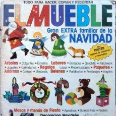 Coleccionismo de Revistas y Periódicos: REVISTA EL MUEBLE GRAN EXTRA FAMILIAR DE NAVIDAD Nº 216 DICIEMBRE 1979. Lote 150628886