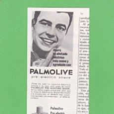 Coleccionismo de Revistas y Periódicos: PUBLICIDAD 1964. ANUNCIO PALMOLIVE PRE-ELECTRIC SHAVE. Lote 150646774