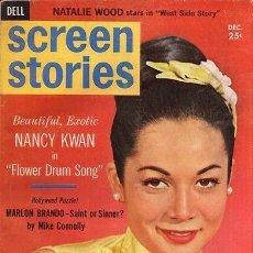 Coleccionismo de Revistas y Periódicos: REVISTA DE CINE SCREEN STORIES, DICIEMBRE 1961, NANCY KWAN, NATALIE WOOD, WEST SIDE STORY. Lote 150683966