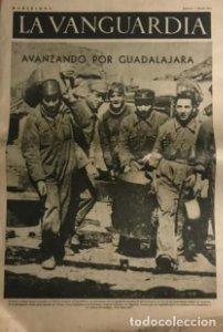 La Vanguardia 1937 Guerra civil española. Guadalajara. Yela. Belchite. Lecera.