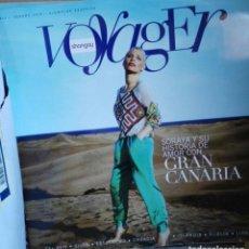 Coleccionismo de Revistas y Periódicos: SORAYA ARNELAS SHANGAY VOYAGER REVISTA GRAN CANARIA. Lote 151029086