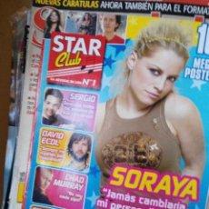 Coleccionismo de Revistas y Periódicos: REVISTA STAR CLUB SORAYA ARNELAS CORAZON DE FUEGO OT OPERACION TRIUNFO. Lote 151029632