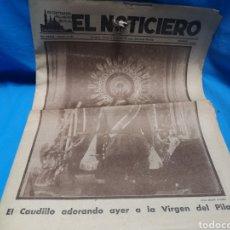 Coleccionismo de Revistas y Periódicos: EL NOTICIERO, VIERNES 13 DE OCTUBRE DE 1939.EL CAUDILLO ADORANDO AYER A LA VIRGEN DEL PILAR. Lote 151083830
