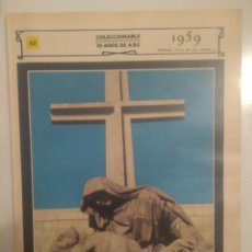Coleccionismo de Revistas y Periódicos: FASCICULO COLECCIONEBLE 70 AÑOS ABC.1959 N 50 ESPECIAL VALLE DE LOS CAIDOS. Lote 151168256